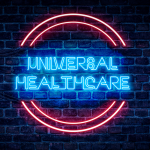 Pros and Cons of Universal Health Care